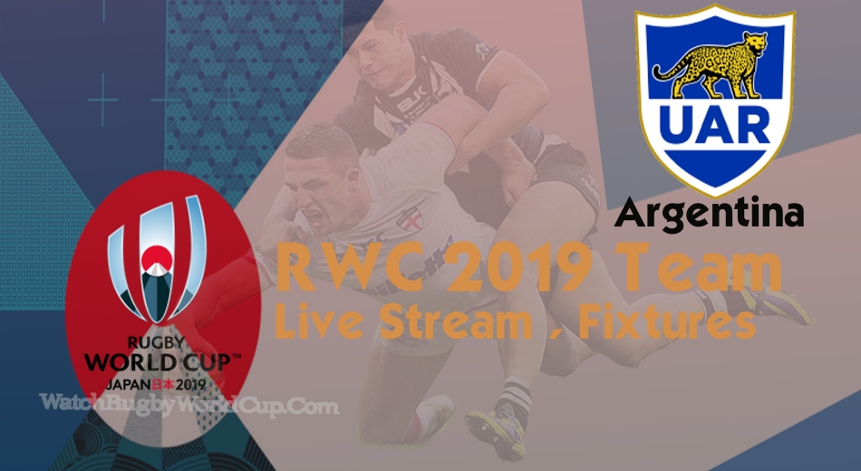 Argentina Rugby World Cup Team 2019 Live Stream