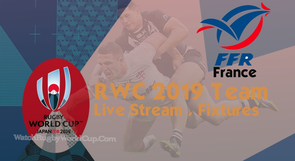 France Rugby World Cup Team 2019 Live Stream