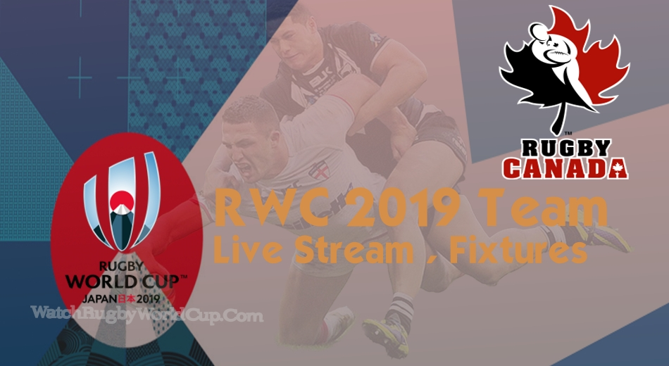 Canada Rugby World Cup Team 2019 Live Stream