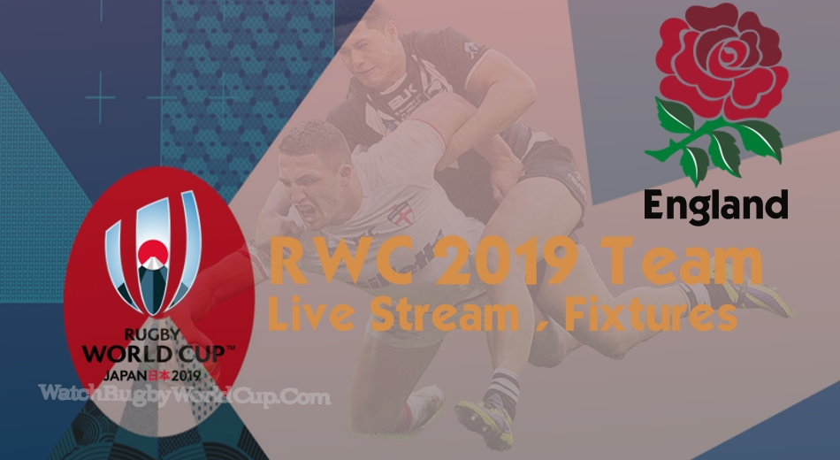 England Rugby World Cup Team 2019 Live Stream