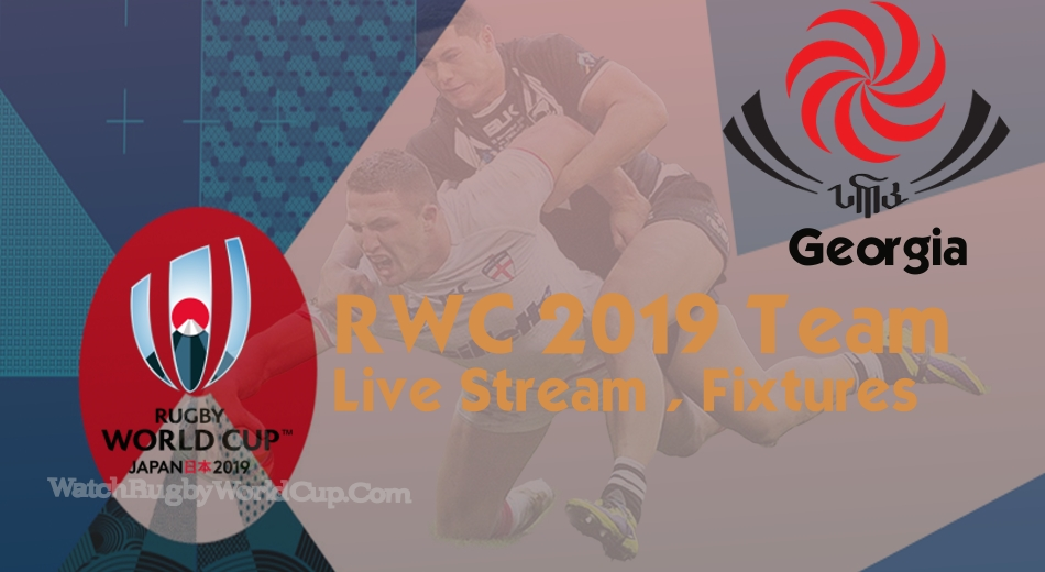 Georgia Rugby World Cup Team 2019 Live Stream