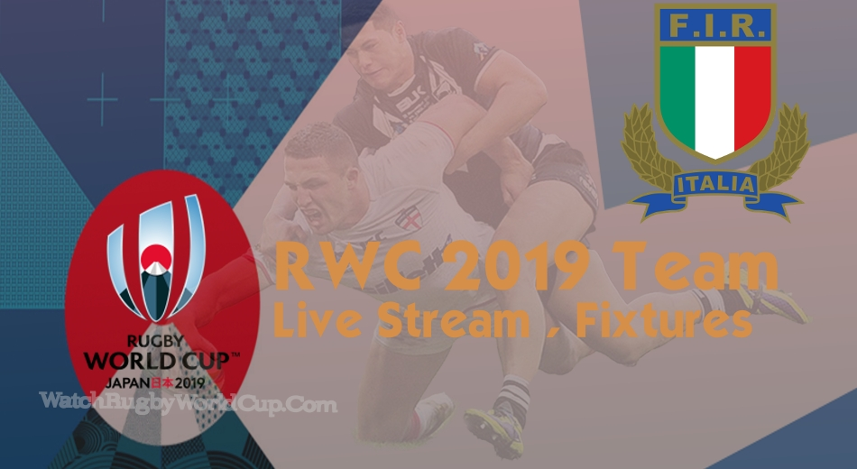 Italy Rugby World Cup Team 2019 Live Stream
