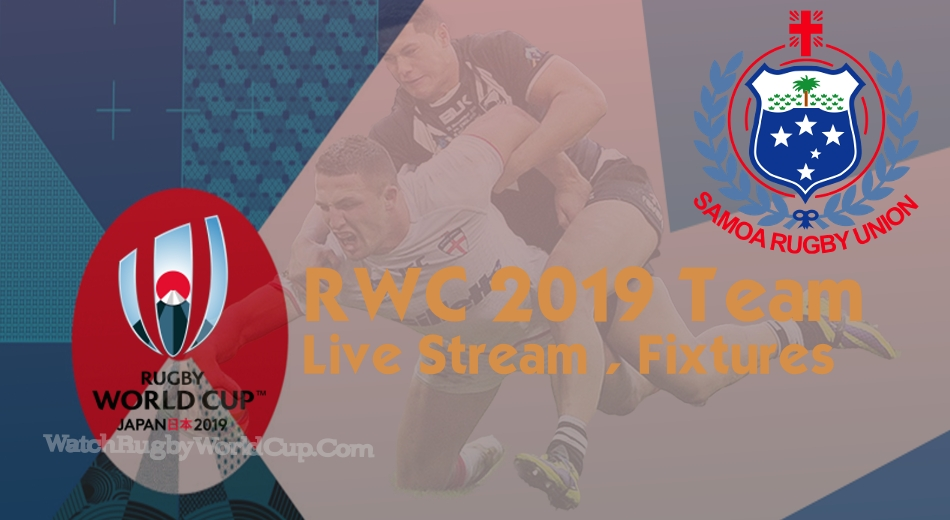 Samoa Rugby World Cup Team 2019 Live Stream