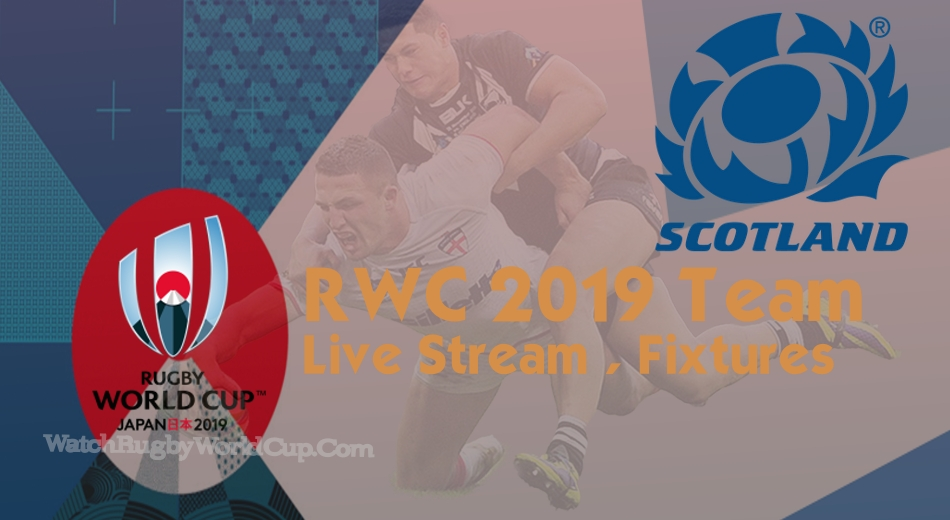 Scotland Rugby World Cup Team 2019 Live Stream