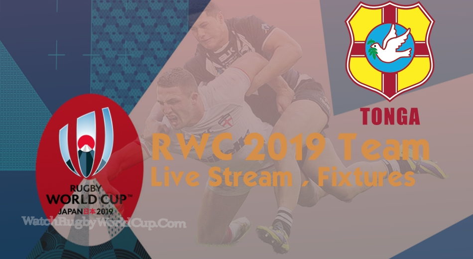 Tonga Rugby World Cup Team 2019 Live Stream