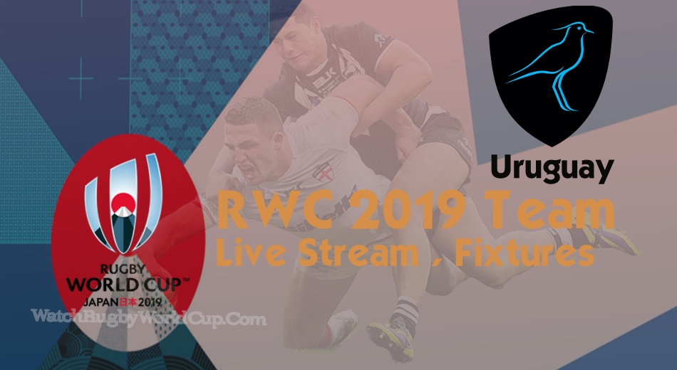Uruguay Rugby World Cup Team 2019 Live Stream