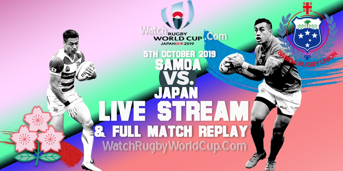 samoa-vs-japan-live-streaming-rugby-wc-2019-full-match-replay