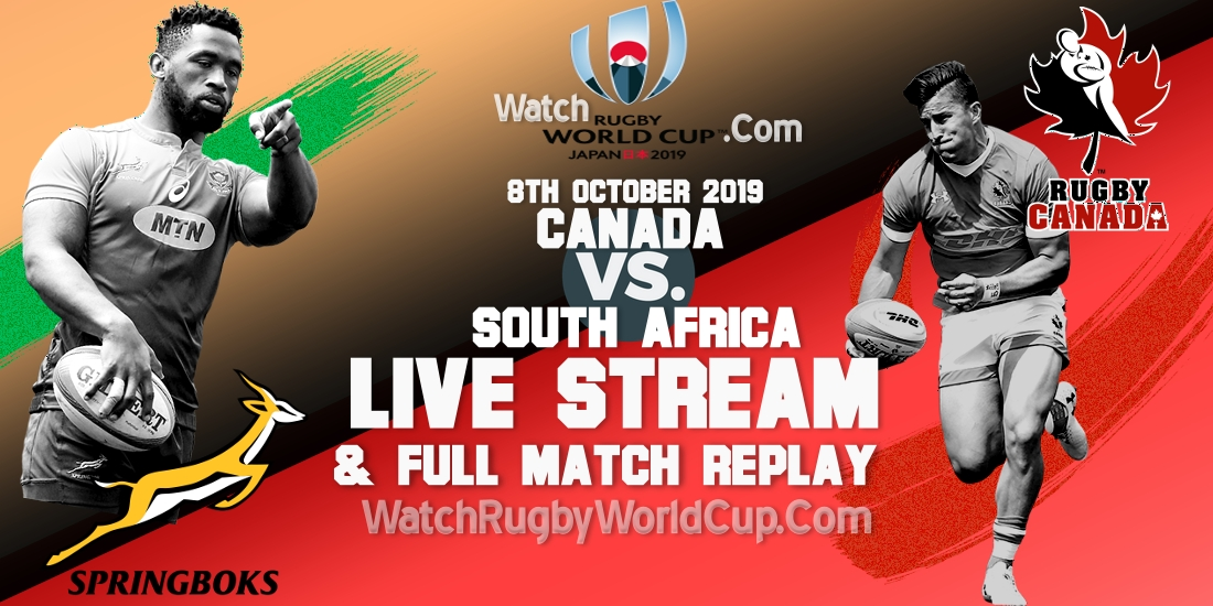 Canada Vs South Africa Live Streaming Rugby WC 2019 Full Match Replay