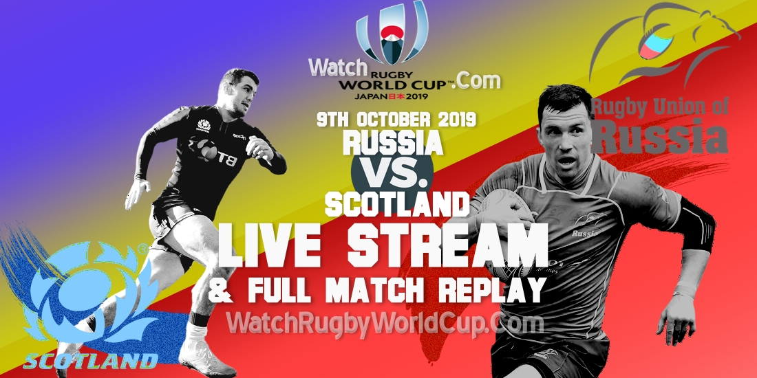 russia-vs-scotland-live-streaming-rugby-wc-2019-full-match-replay