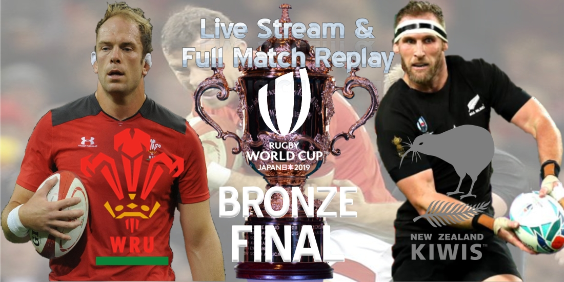 New Zealand VS Wales Live Stream Bronze Final RWC 2019