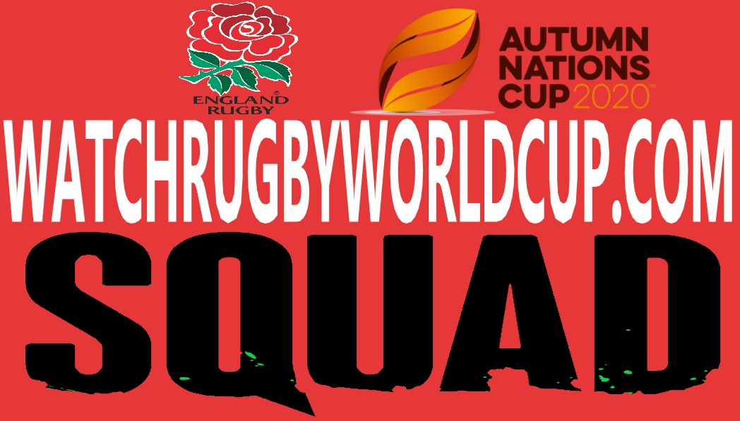 England Rugby Squad Autumn Schedule Live Stream
