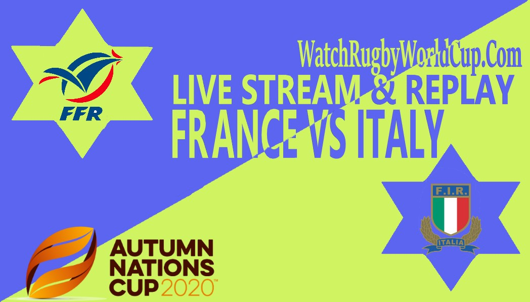France vs Italy Live Stream Full Replay