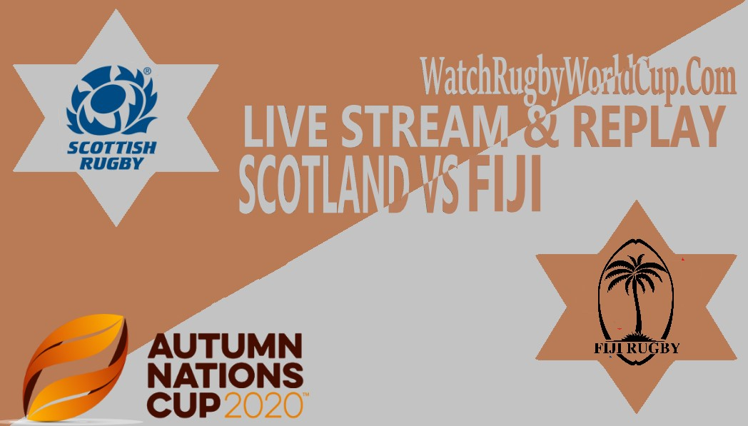 Scotland vs Fiji Live Stream Full Replay