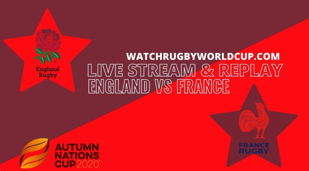 England VS France Live Stream Full Replay