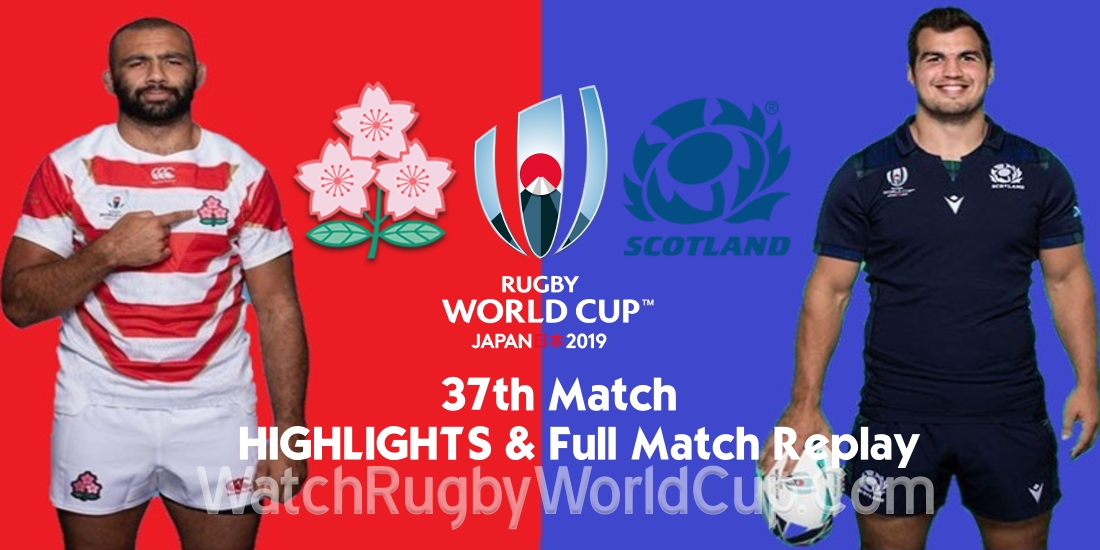 Japan vs Scotland Extended Highlights RWC 2019 Full Match Replay