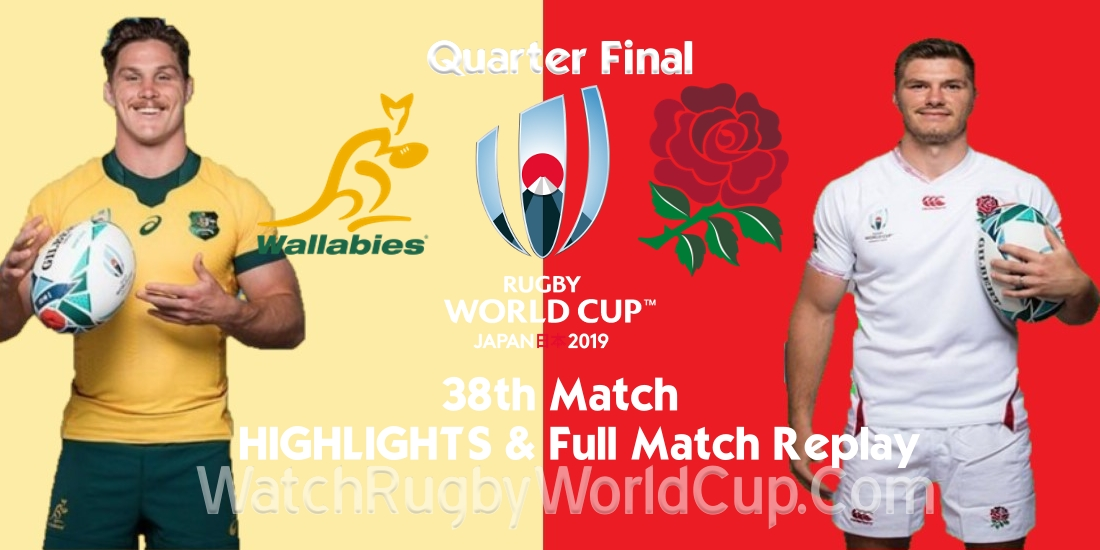 England vs Australia Quarter Final Extended Highlights RWC 2019