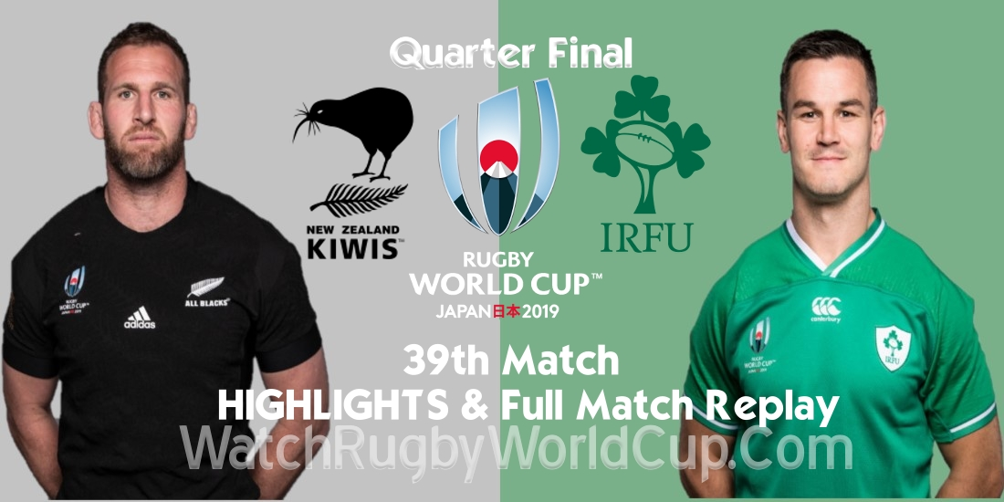 New Zealand vs Ireland Quarter Final Extended Highlights RWC 2019