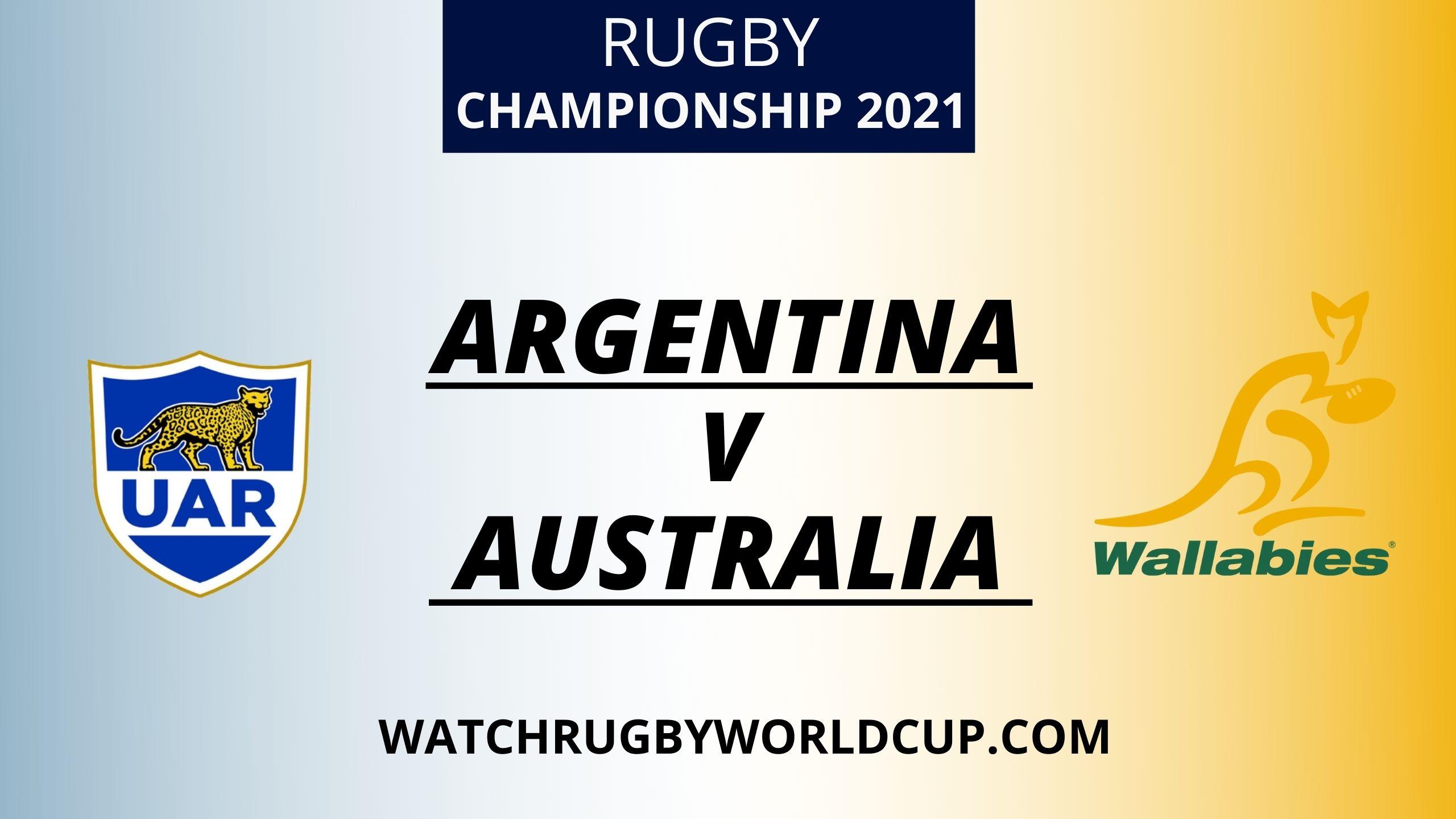 Argentina vs Australia Live Stream 2021 | Rugby Championship