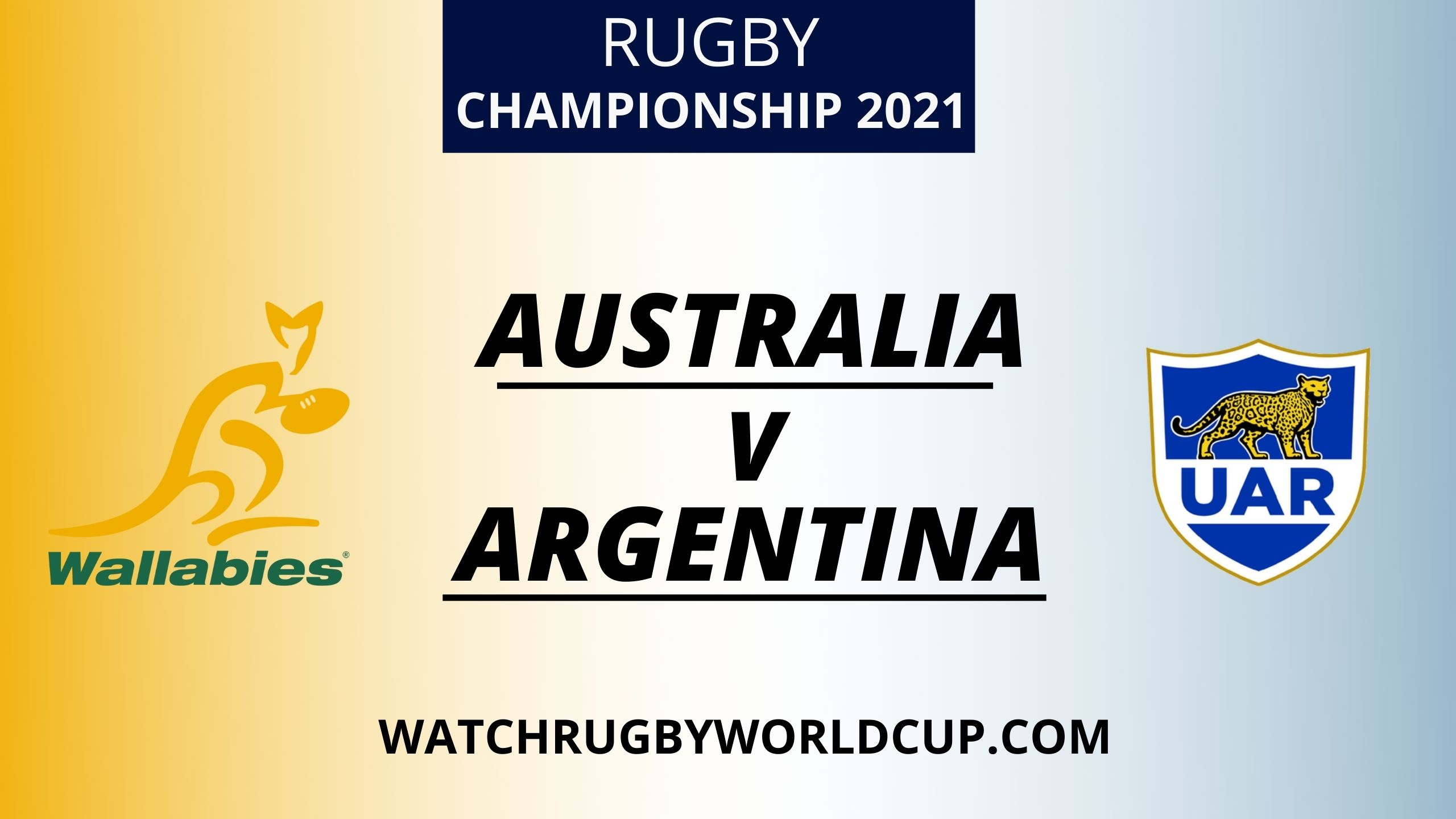 Australia vs Argentina Live Stream 2021 | Rugby Championship